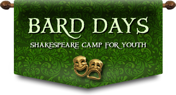 Bard Days: Shakespeare Camp for Youth